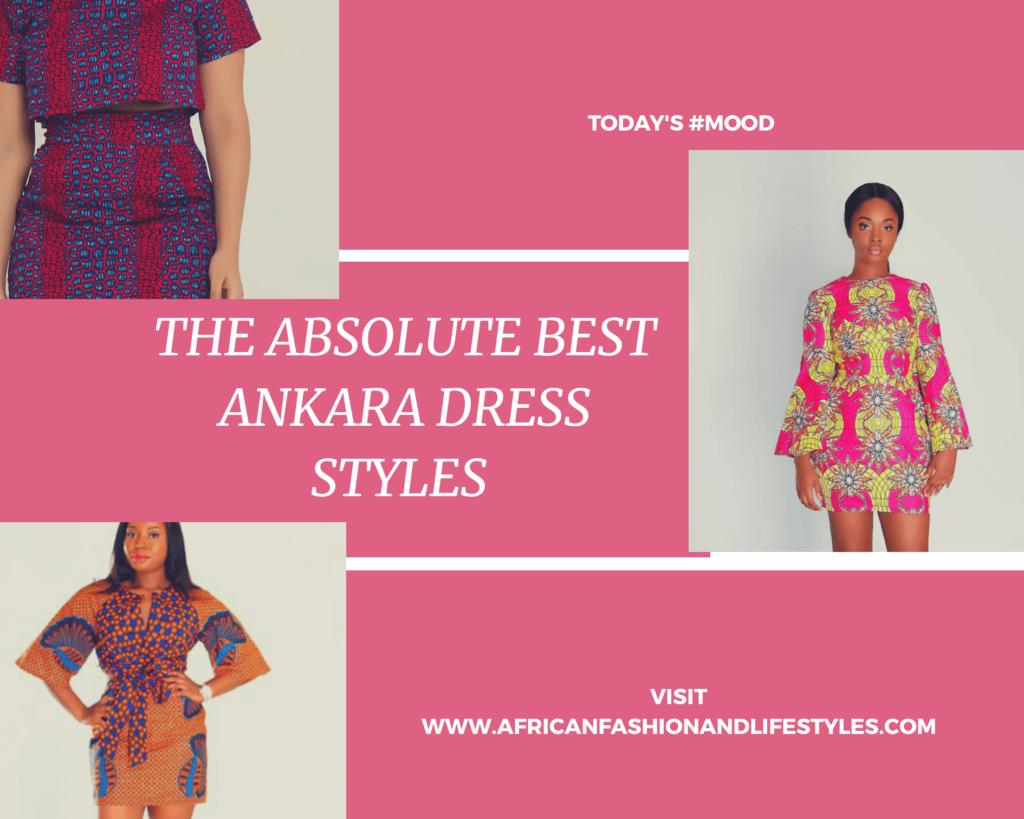 THE BEST ANKARA DRESS STYLES IN 2019